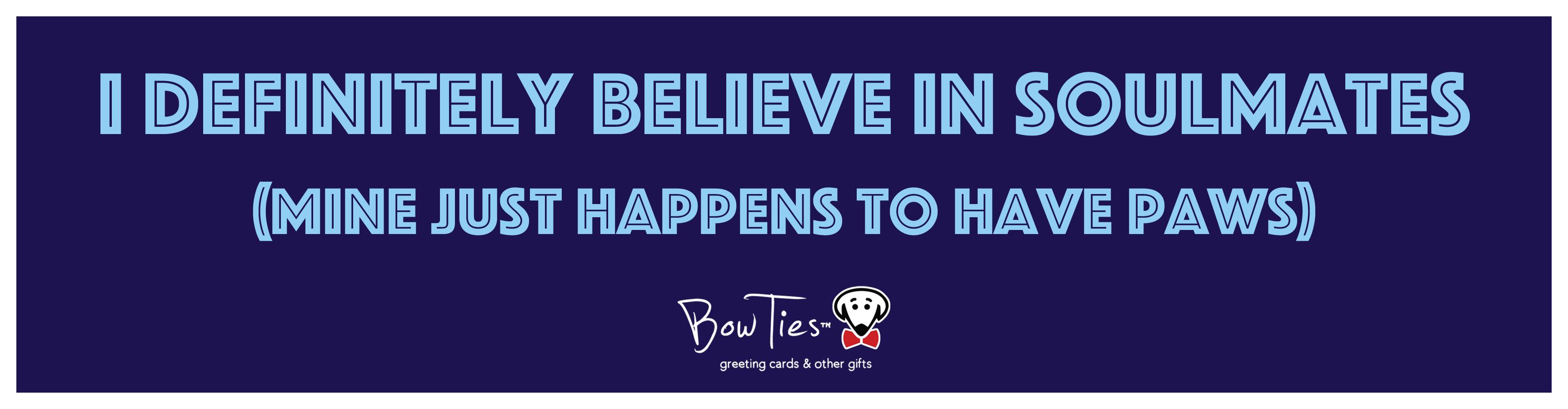 believe in soulmates sticker