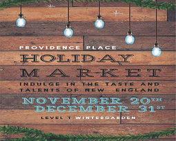 We'll be at the Providence Place Local Holiday Market this year!