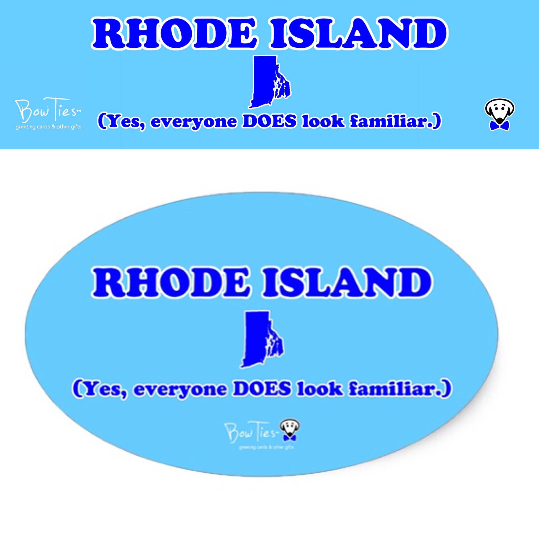 RHODE ISLAND (Yes, everyone DOES look familiar.)