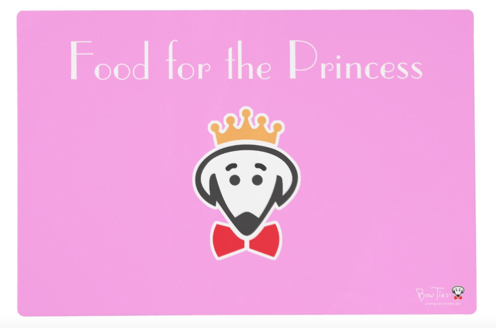 """Placemat: Side A- """"Food for the Princess/Prince/Queen/King"""" Side B- """"The Princess/PrinceQueen/King Dines Here"""""""