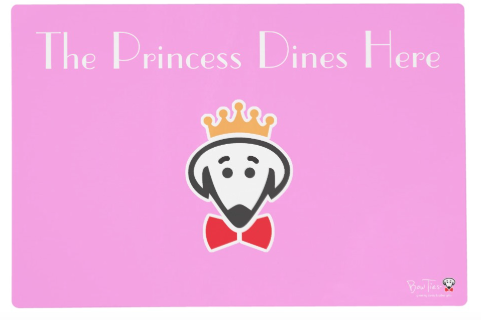 "Placemat: Side A- ""Food for the Princess/Queen/King"" Side B- ""The Princess/Queen/King Dines Here"""
