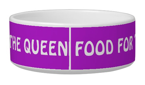 Food for the King/Food for the Queen/Food for the Princess/Food for the Prince – pet bowl