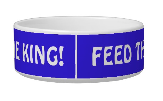 Feed the King!/Feed the Queen! – pet bowl