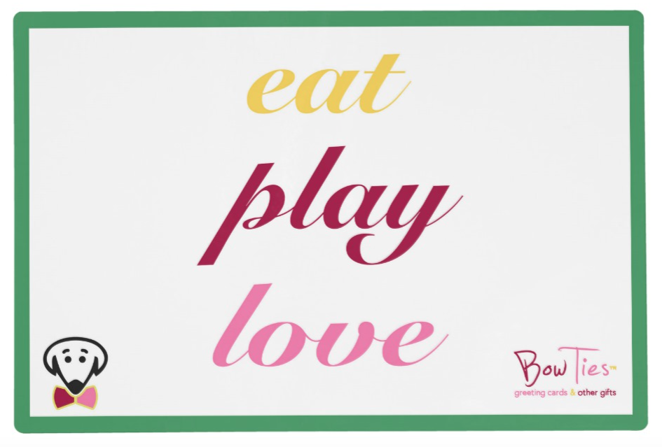 "Placemat: ""Eat Play Love/Eat Play Poop"""