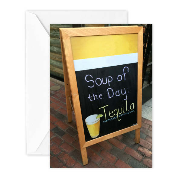 Soup of the Day: Tequila (birthday)