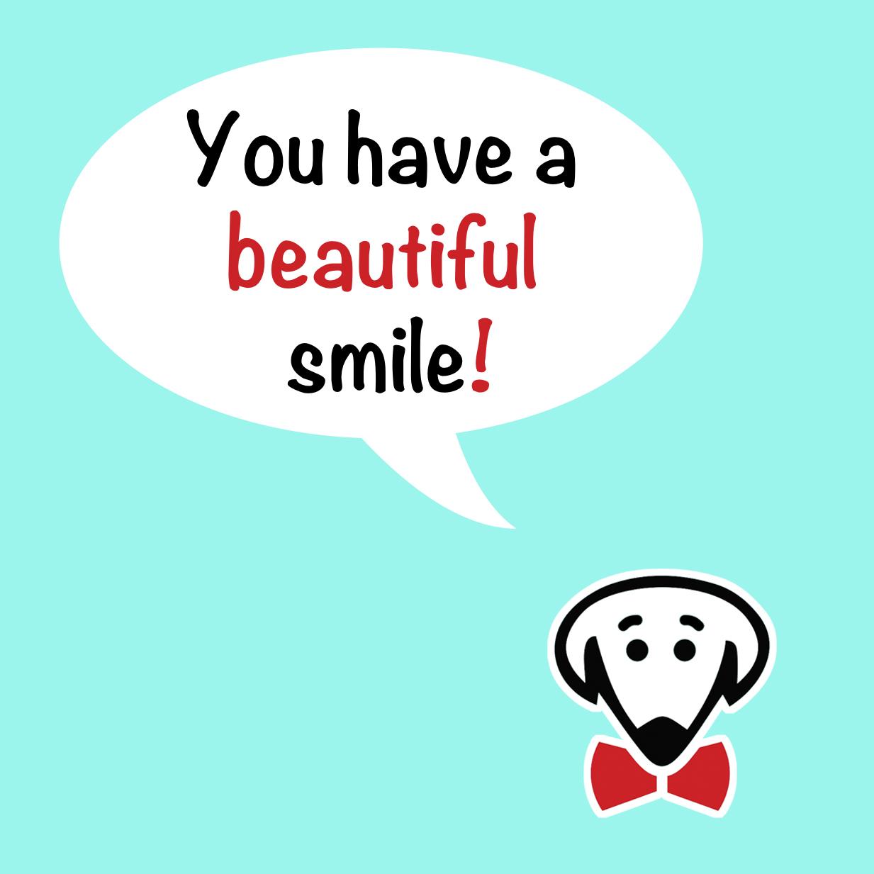 You have a beautiful smile! Use it., etc. – coaster set