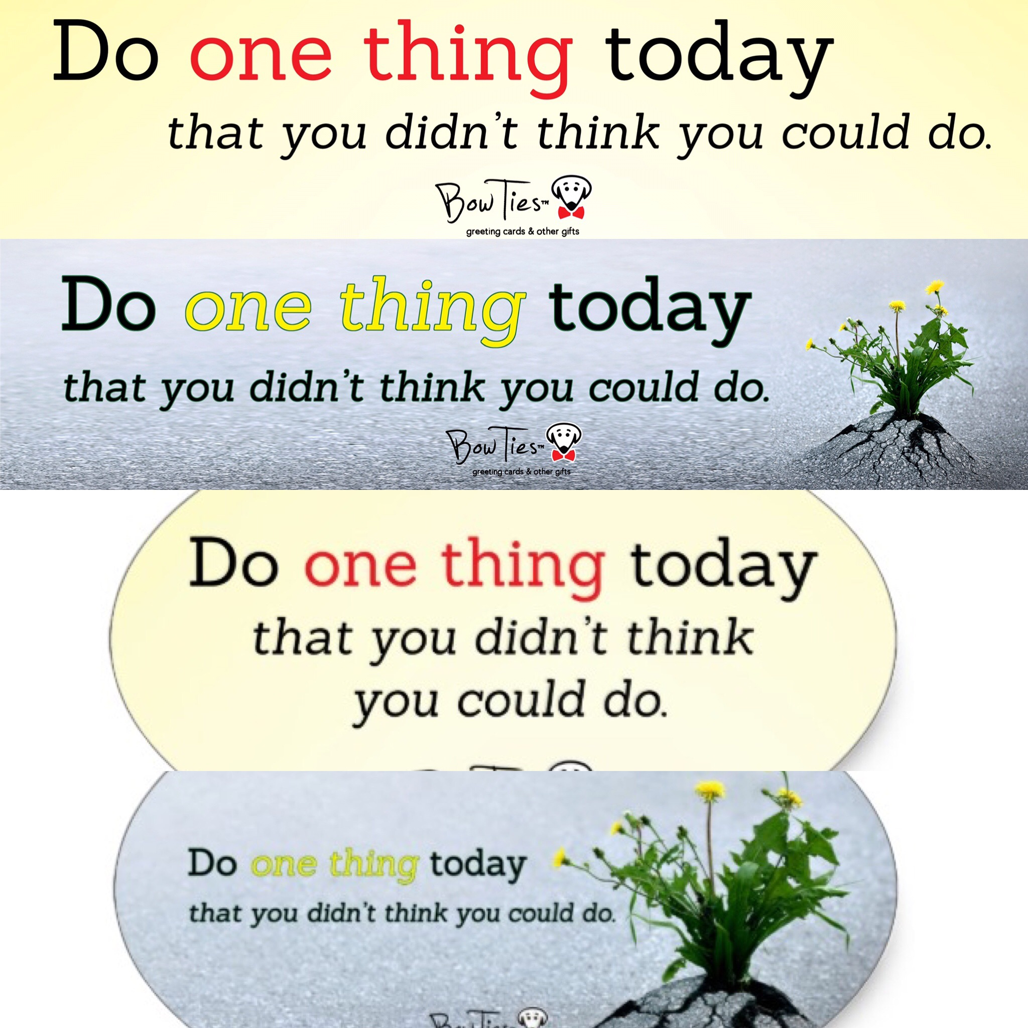 Do one thing today that you didn't think you could do. – sticker