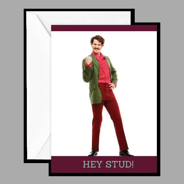 HEY STUD!