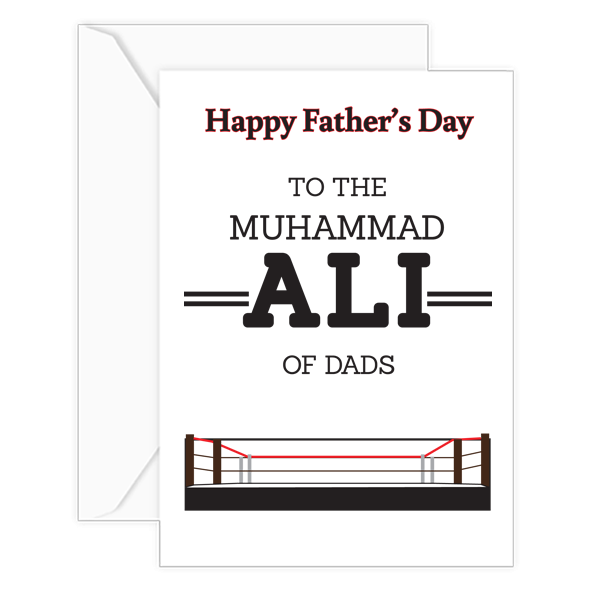 Happy Father's Day TO THE MUHAMMAD ALI OF DADS