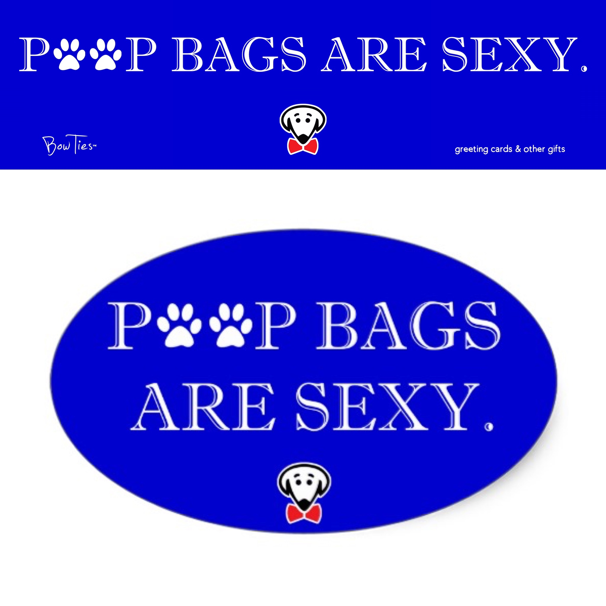 Poop bags are sexy. – sticker