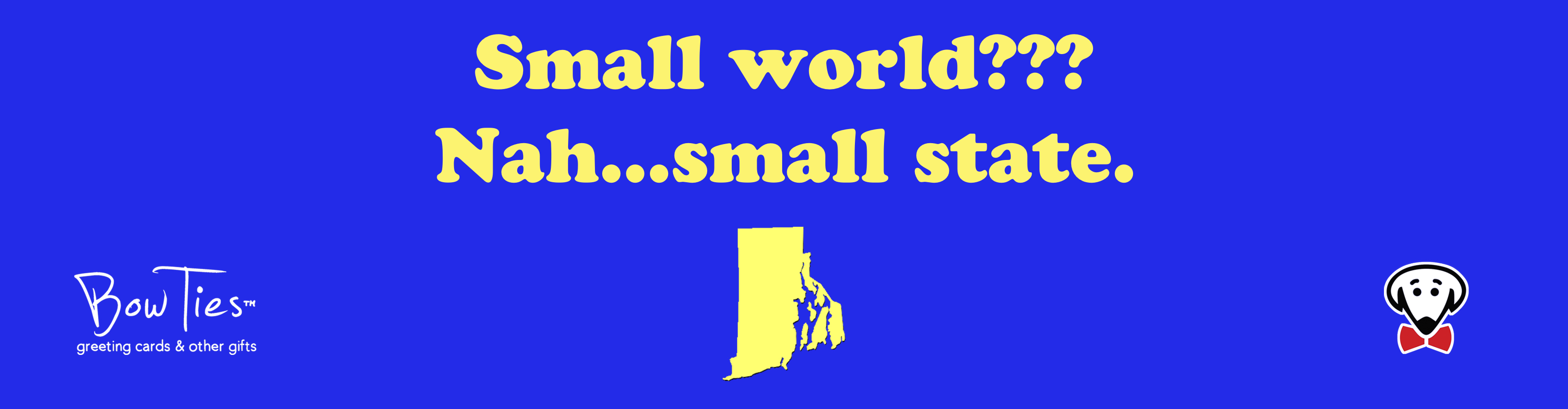 Small world??? Nah…small state. – sticker